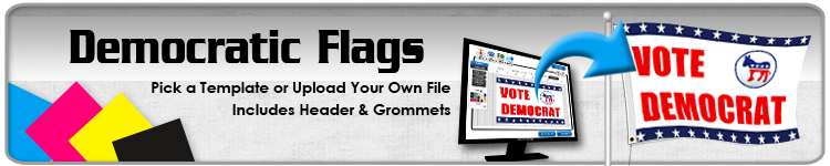 Democratic Flags - Order Custom Flags Online