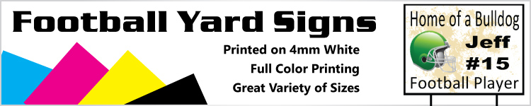 Football Yard Signs - Order Custom Yard Signs Online
