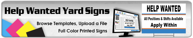Help Wanted Yard Signs - Order Custom Yard Signs Online