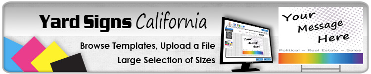 Advertising Yard Signs California- Order Online