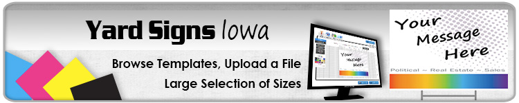 Advertising Yard Signs Iowa- Order Online