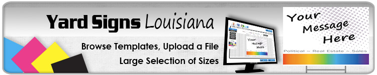 Advertising Yard Signs Louisiana- Order Online