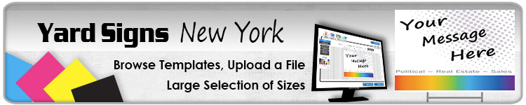 Advertising Yard Signs New York- Order Online