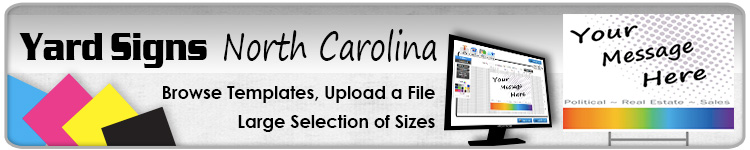 Advertising Yard Signs North Carolina- Order Online