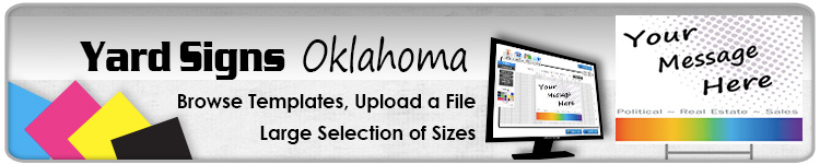 Advertising Yard Signs Oklahoma- Order Online