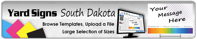 Advertising Yard Signs South Dakota- Order Online