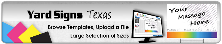 Advertising Yard Signs Texas- Order Online