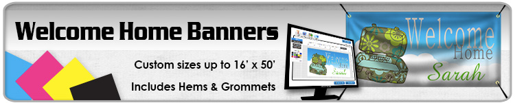Welcome Home Banners - Order Custom Vinyl Banners Online